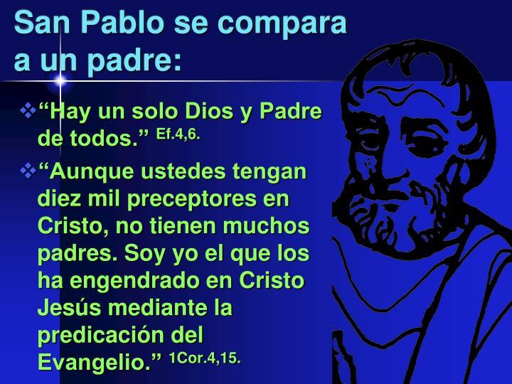 San Pablo se compara a un padre: