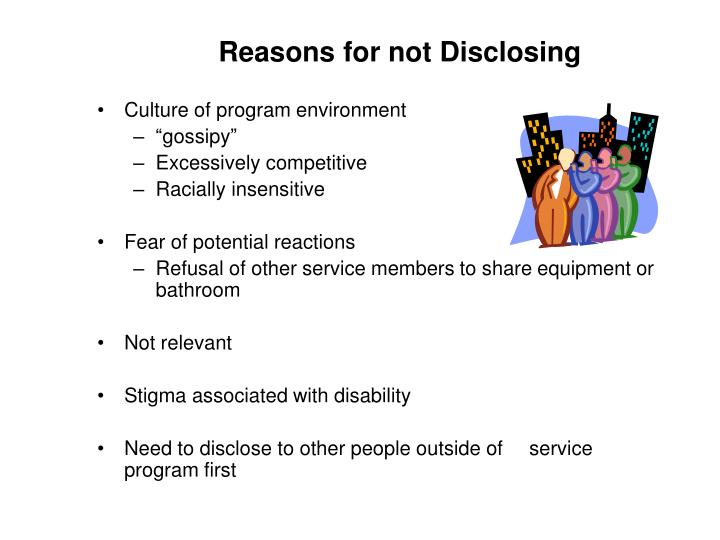 Reasons for not Disclosing