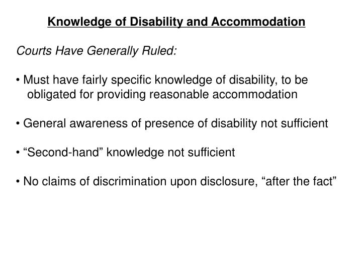 Knowledge of Disability and Accommodation