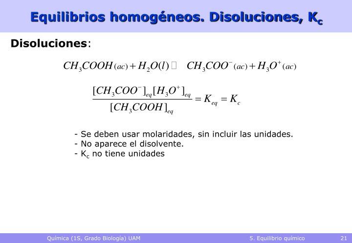 Equilibrios homogéneos. Disoluciones, K