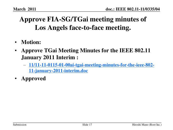 Approve FIA-SG/