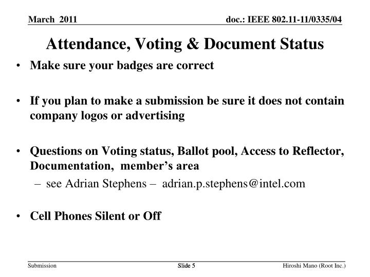 Attendance, Voting & Document Status