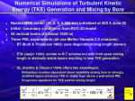 numerical simulations of turbulent kinetic energy tke generation and mixing by bore