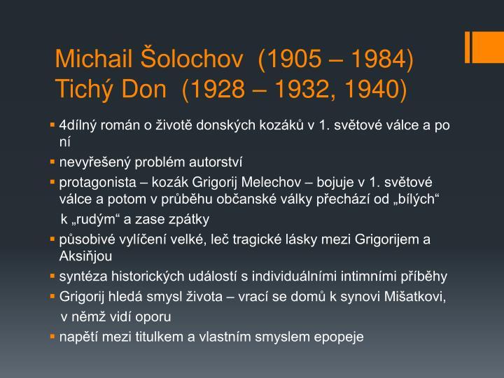 Michail Šolochov  (1905 – 1984)