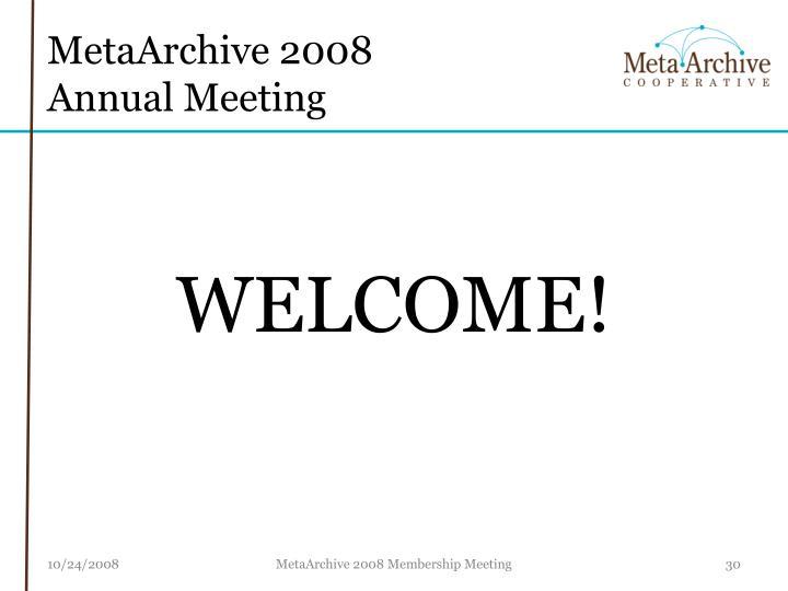 MetaArchive 2008