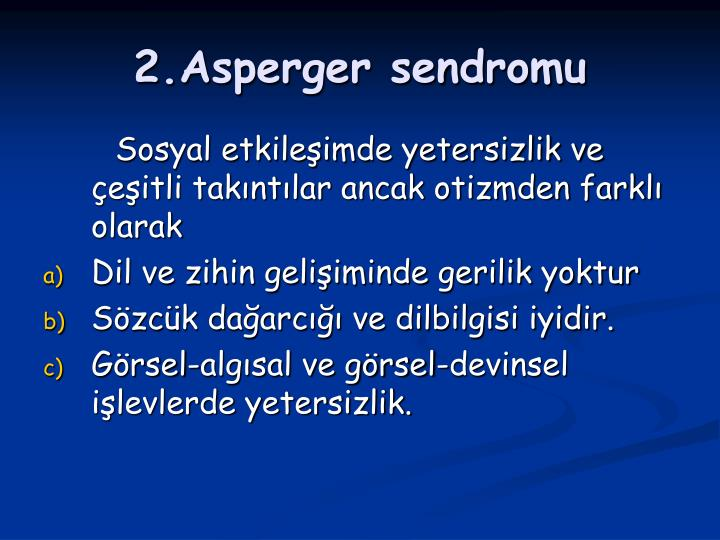 2.Asperger sendromu