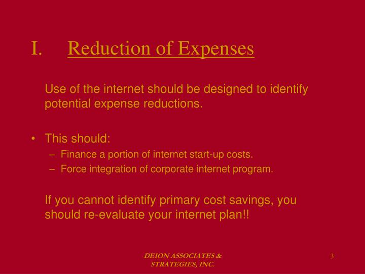I reduction of expenses