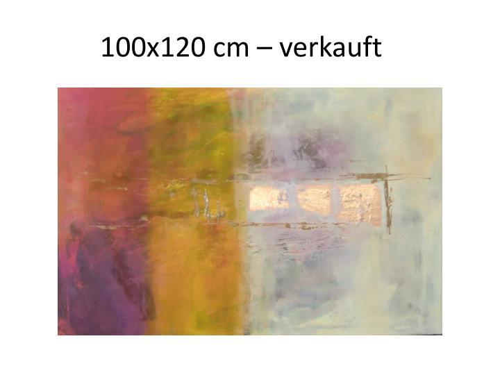 100x120 cm – verkauft