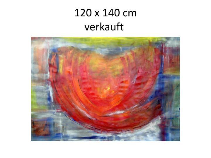 120 x 140 cm