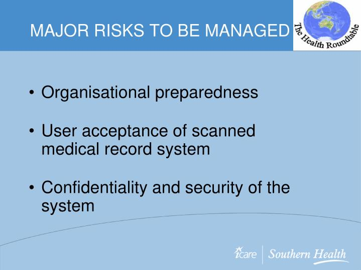 MAJOR RISKS TO BE MANAGED