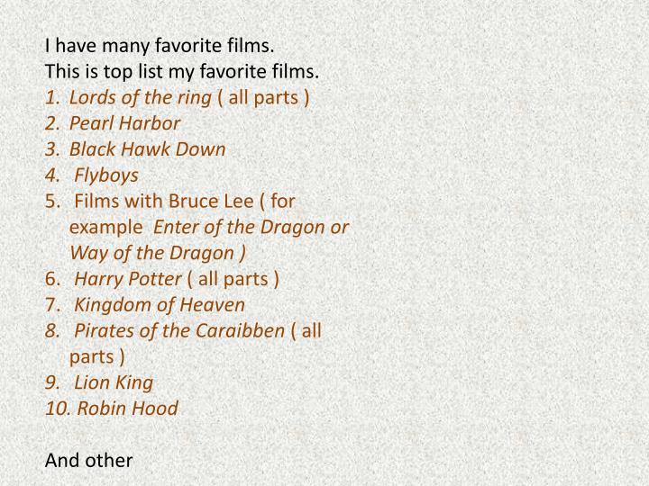 I have many favorite films.