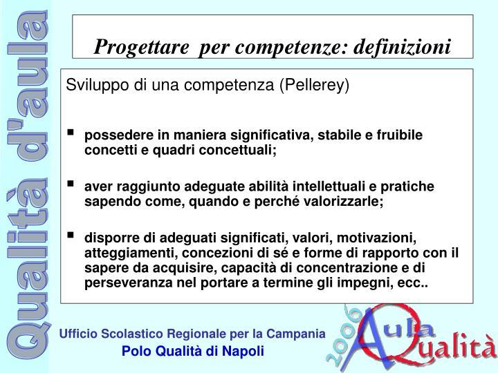 Sviluppo di una competenza (Pellerey)