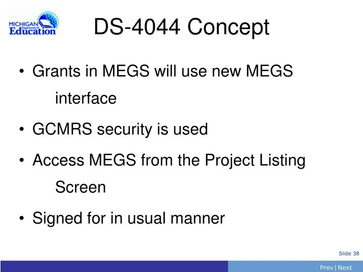 Grants in MEGS will use new MEGS interface