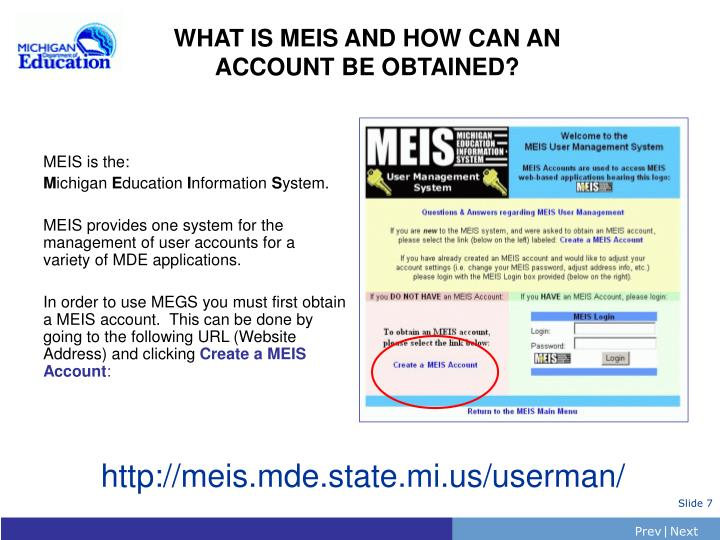 WHAT IS MEIS AND HOW CAN AN ACCOUNT BE OBTAINED?