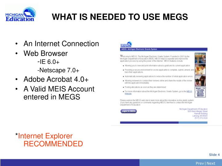 WHAT IS NEEDED TO USE MEGS