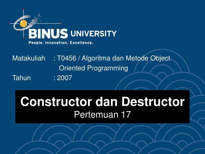 Constructor dan Destructor