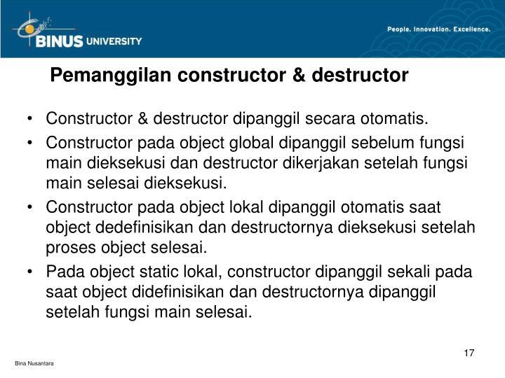 Pemanggilan constructor & destructor