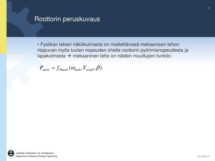 Roottorin peruskuvaus