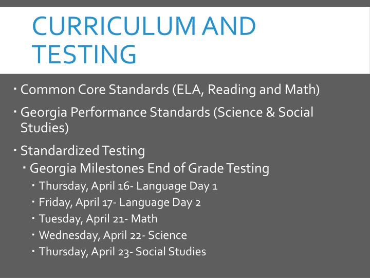 Curriculum and Testing