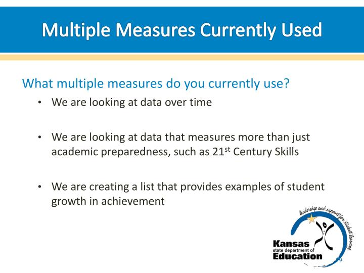 Multiple Measures Currently Used