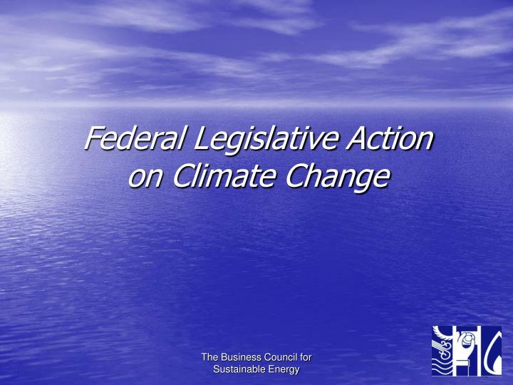 Federal Legislative Action