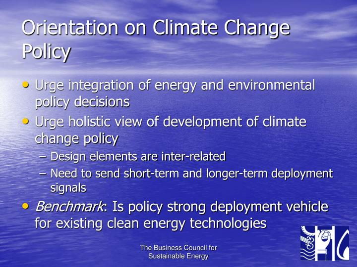Orientation on Climate Change Policy