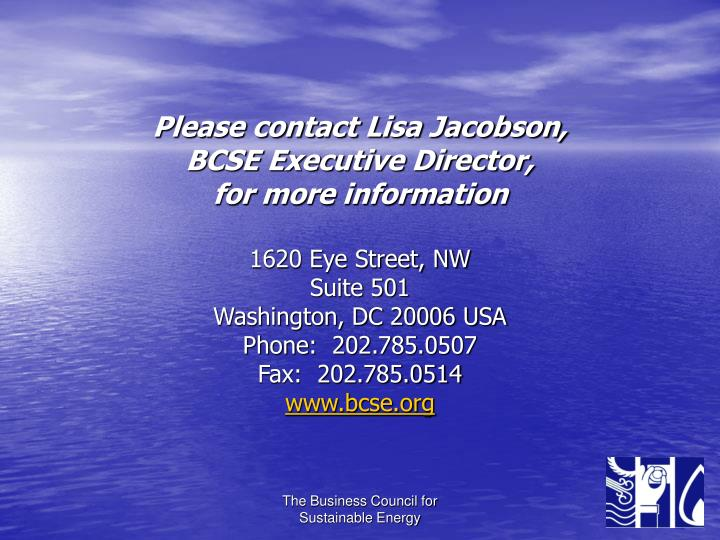 Please contact Lisa Jacobson,