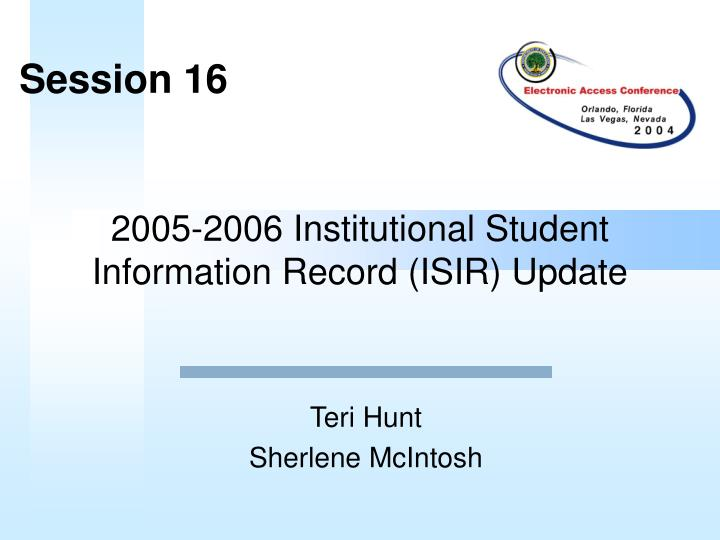 2005 2006 institutional student information record isir update