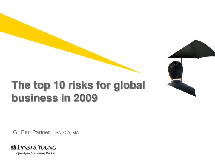 The top 10 risks for global business in 2009