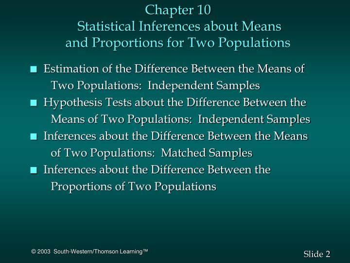 Chapter 10 statistical inferences about means and proportions for two populations