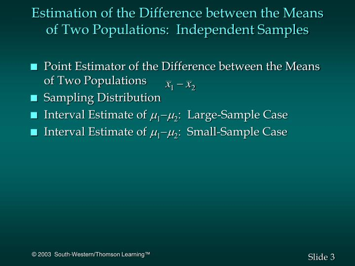 Estimation of the difference between the means of two populations independent samples