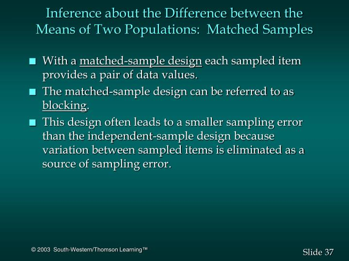 Inference about the Difference between the Means of Two Populations:  Matched Samples