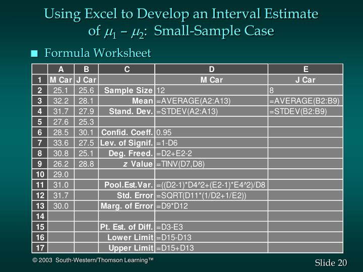 Using Excel to Develop an Interval Estimate