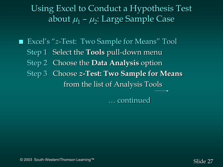 Using Excel to Conduct a Hypothesis Test