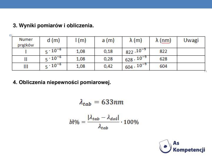 3. Wyniki pomiarów i obliczenia.