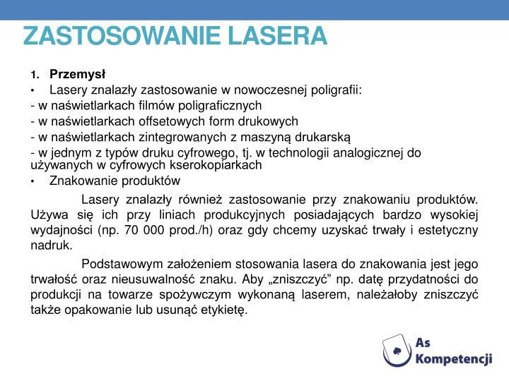 Zastosowanie lasera