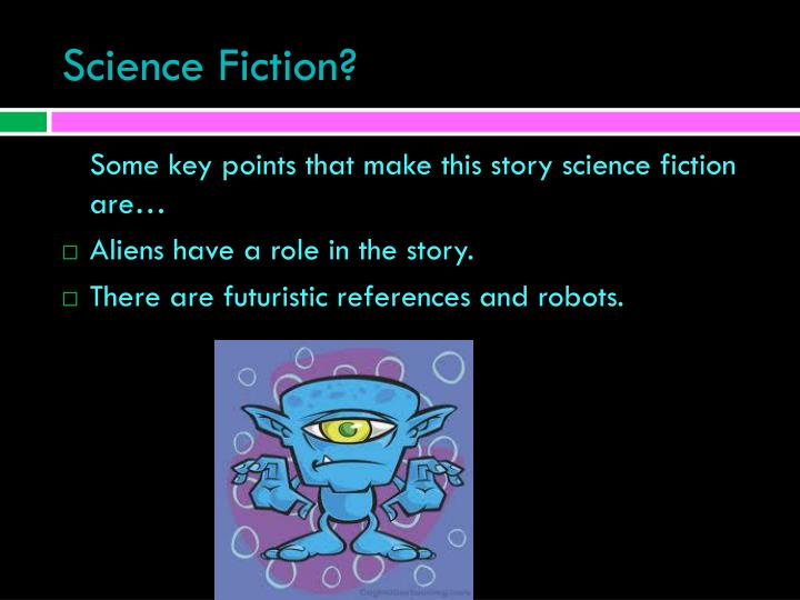 Science Fiction?