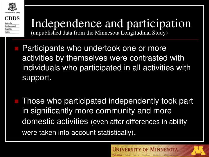 Independence and participation