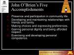 john o brien s five accomplishments