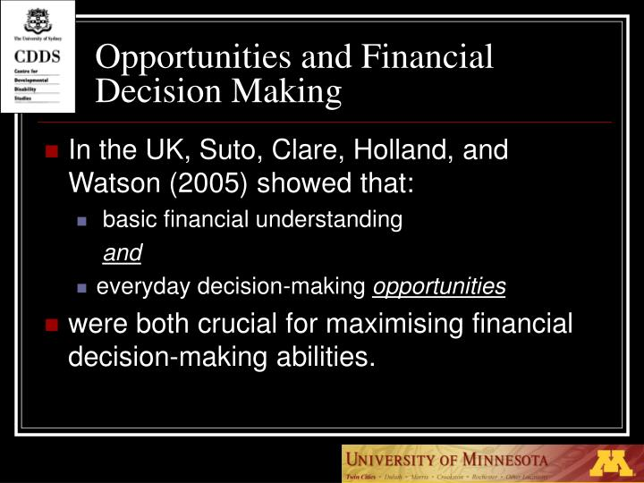Opportunities and Financial Decision Making