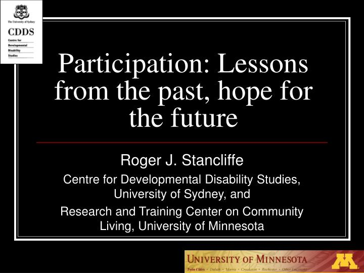 Participation lessons from the past hope for the future