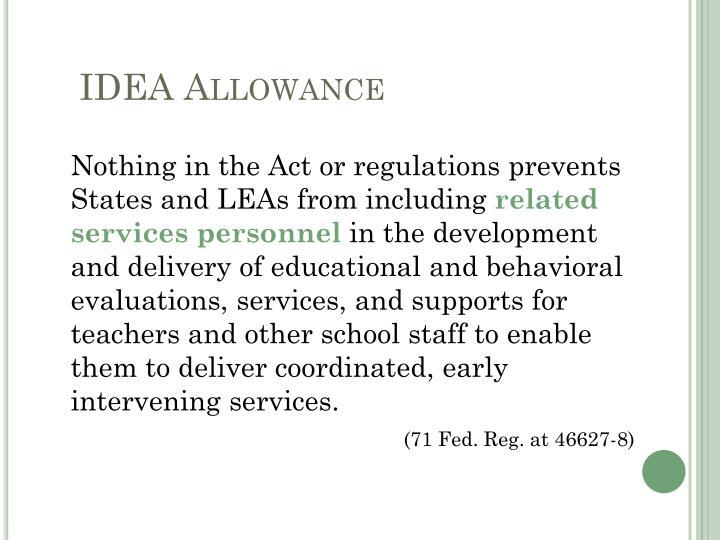 IDEA Allowance