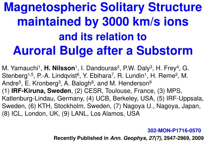 Magnetospheric Solitary Structure