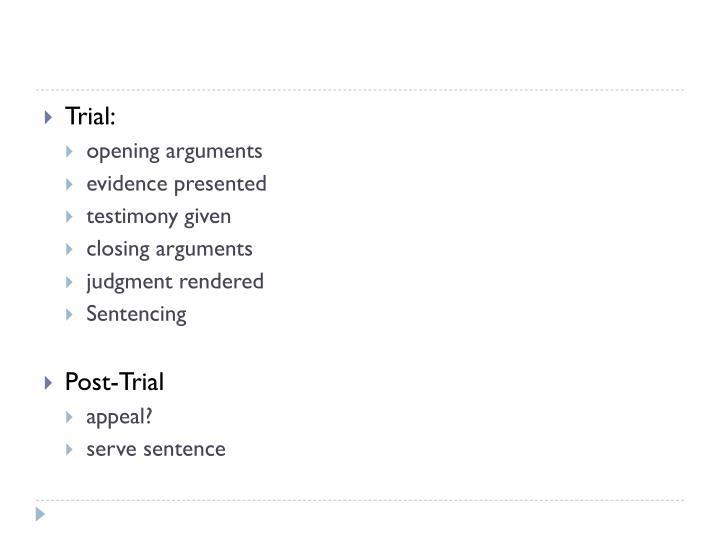 Trial: