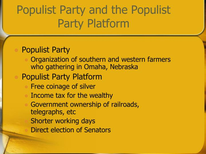 an introduction to the populist party Example: the populist party introduced ideas that influenced some economic policies of the new deal, whereas the anti-masonic party was the first party to use a convention to nominate its candidates, in the mid-nineteenth century put issues on the agenda: third parties can.