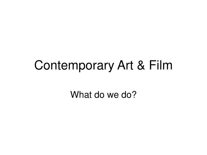 Contemporary art film