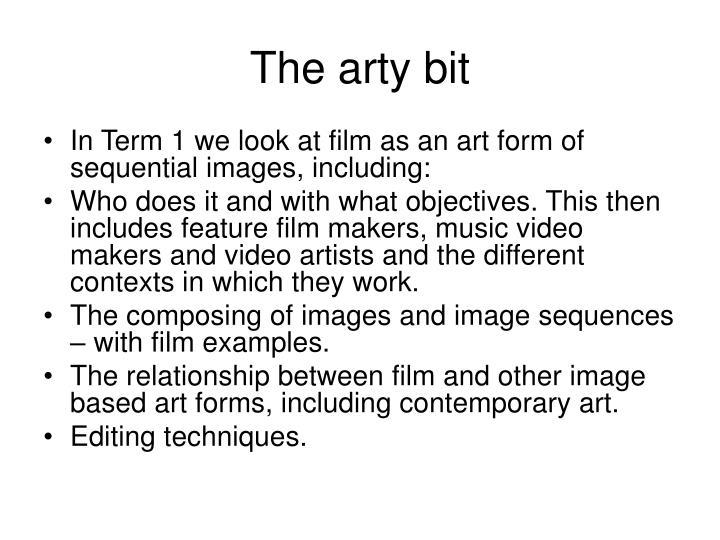 The arty bit