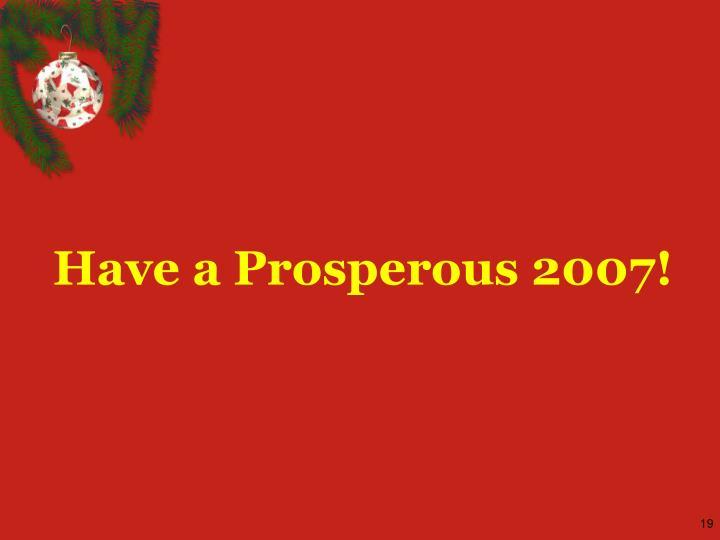Have a Prosperous 2007!