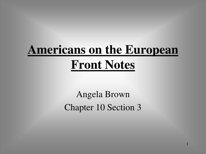 Americans on the European Front Notes