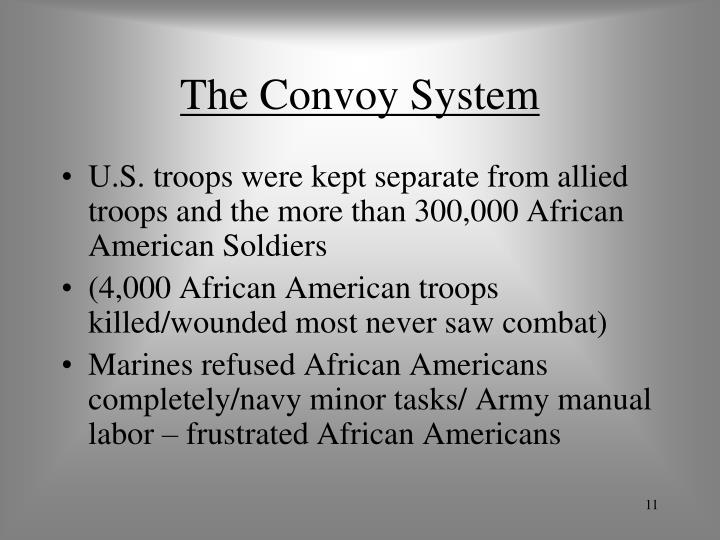 The Convoy System